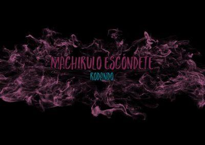 Machirulo Escóndete – Tongo Makingof